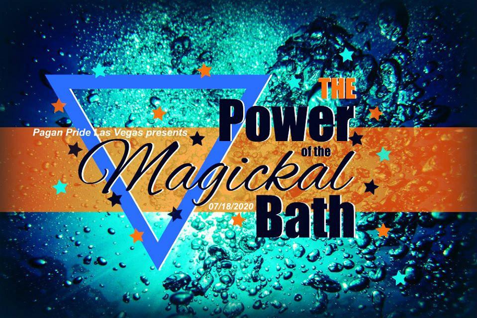 The Power of the Magickal Bath 7/18/2020